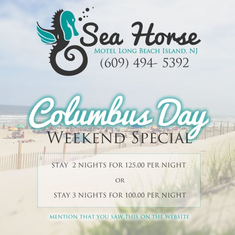 Columbus Day Weekend Special 2017 Sea Horse Motel LBI, NJ